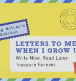 Chronicle Books LETTERS TO ME, WHEN I GROW UP