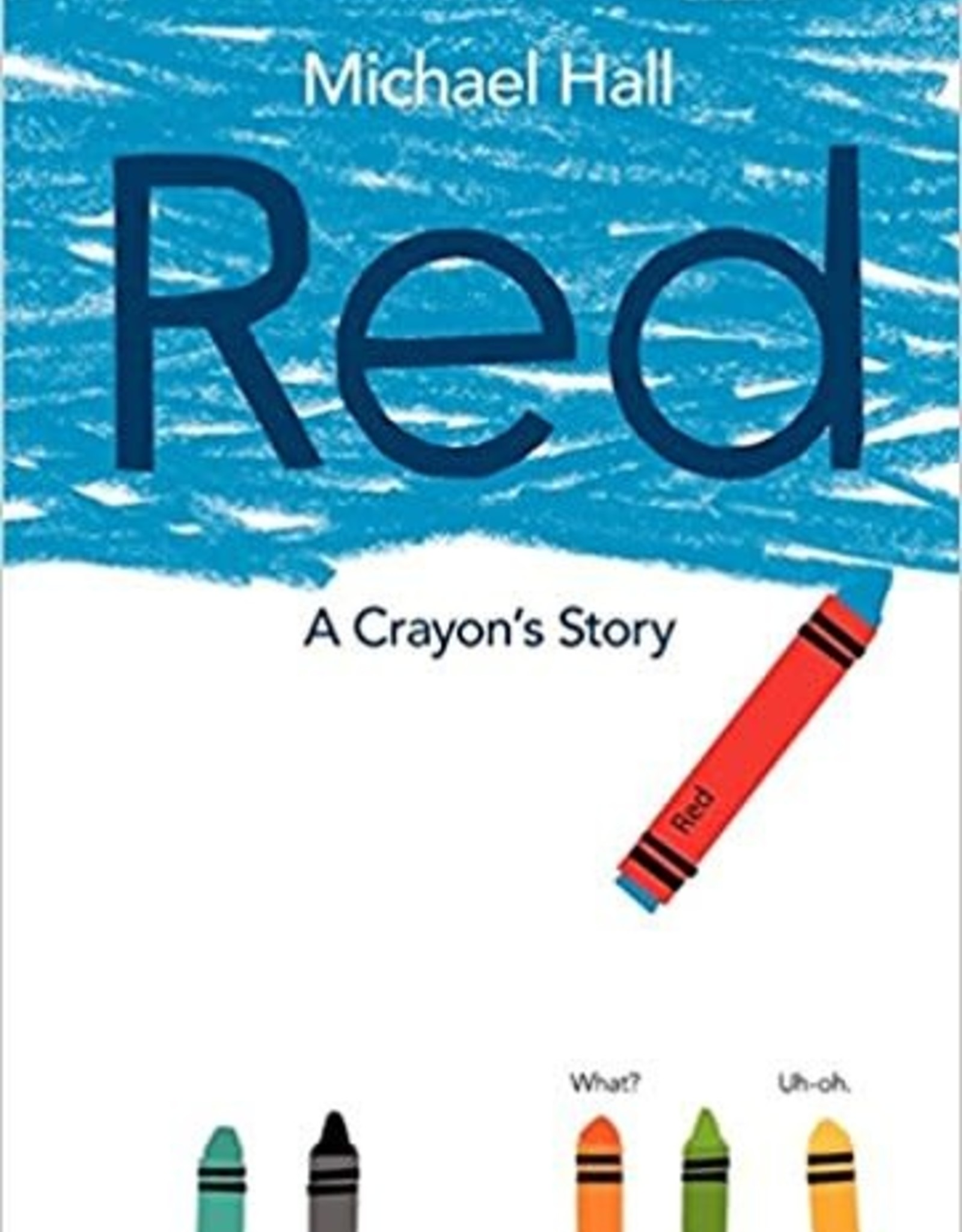 Harper Collins Red: A Crayon's Story