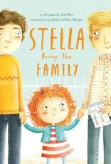 Chronicle Books STELLA BRINGS THE FAMILY