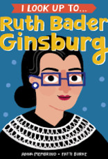 Random House/Penguin I look up to Ruth Bader Ginsburg
