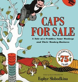 Harper Collins Caps for Sale: A Tale of a Peddler, Some Monkeys and Their Monkey Business