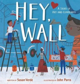 Simon & Schuster Hey, Wall: A Story of Art and Community