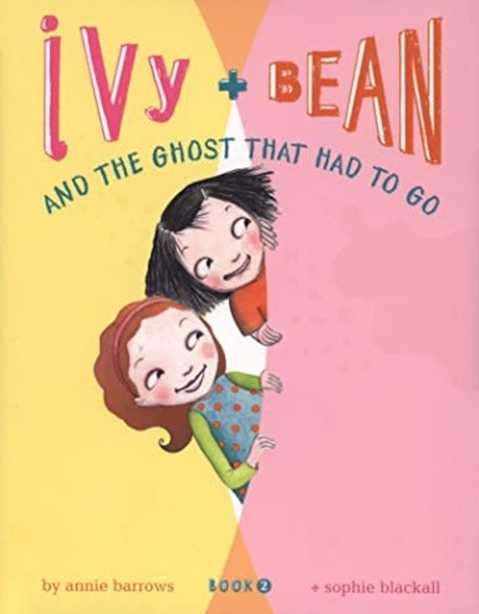 Chronicle Books Ivy & Bean and the ghost that had to go: Book 2