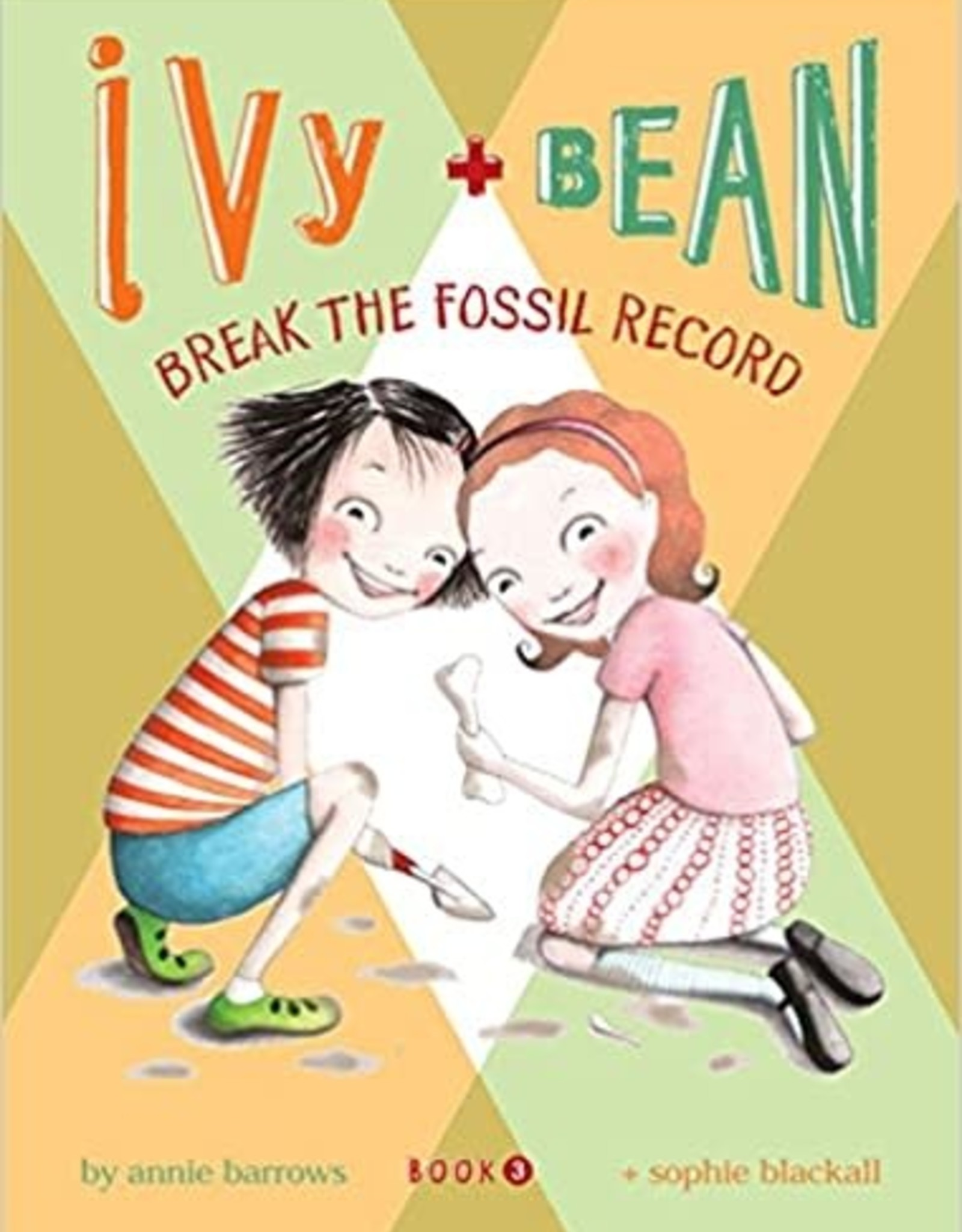 Chronicle Books Ivy & Bean aBreak the Fossil Record: Book 3