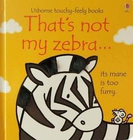 EDC Publishing That's Not My Zebra...