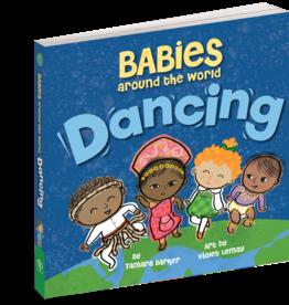 Workman Publishing Babies Around the World: Dancing