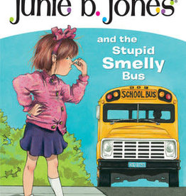 Random House Junie B. Jones #1: Junie B. Jones and the Stupid Smelly Bus