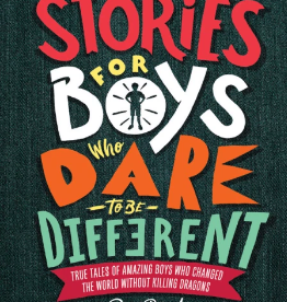 Hachette Stories for Boys Who Dare to Be Different