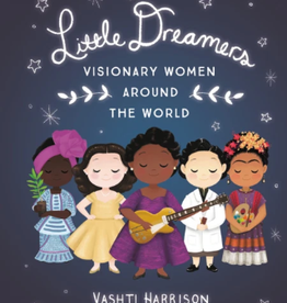 Hachette Little Dreamers: Visionary Women Around the World