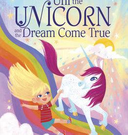 Random House Uni the Unicorn and the Dream Come True
