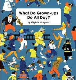 Quarto What Do Grown-Ups Do All Day?