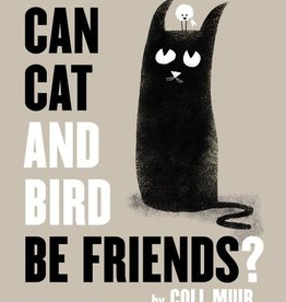 Harper Collins Can Cat and Bird be Friends