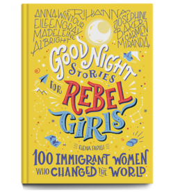 Simon & Schuster Goodnight Stories for Rebel Girls: 100 Immigrant Women Who Changed the World