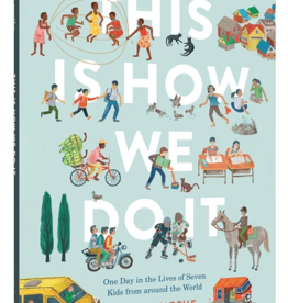 Chronicle Books This Is How We Do It: One Day in the Lives of Seven Kids from around the World