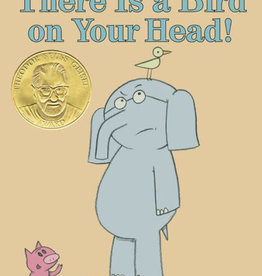 Hachette Elephant & Piggie: There is a Bird on Your Head!