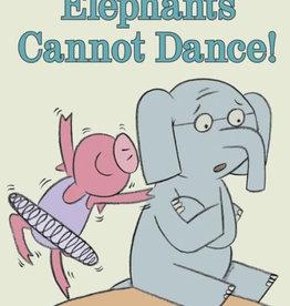 Hachette Elephant & Piggie: Elephants Cannot Dance!