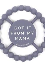Bella Tunno Teether: Got Mama