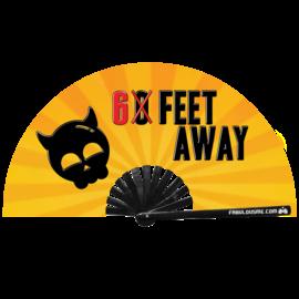 6 Feet Away fan w/ UV Glow