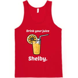 Swish Embassy Drink Your Juice Shelby
