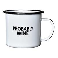 Damn Fine Enamel Mug - Probably Wine