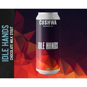Cushwa Idle Hands Stout 4/16