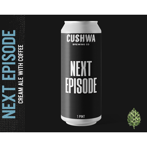 Cushwa Next Episode 4/16