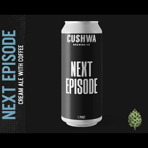 Cushwa Brewing Company Cushwa Next Episode 4/16
