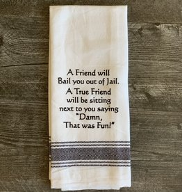 Wild Hare Designs White Cotton Towel - A friend will bail you out of jail...