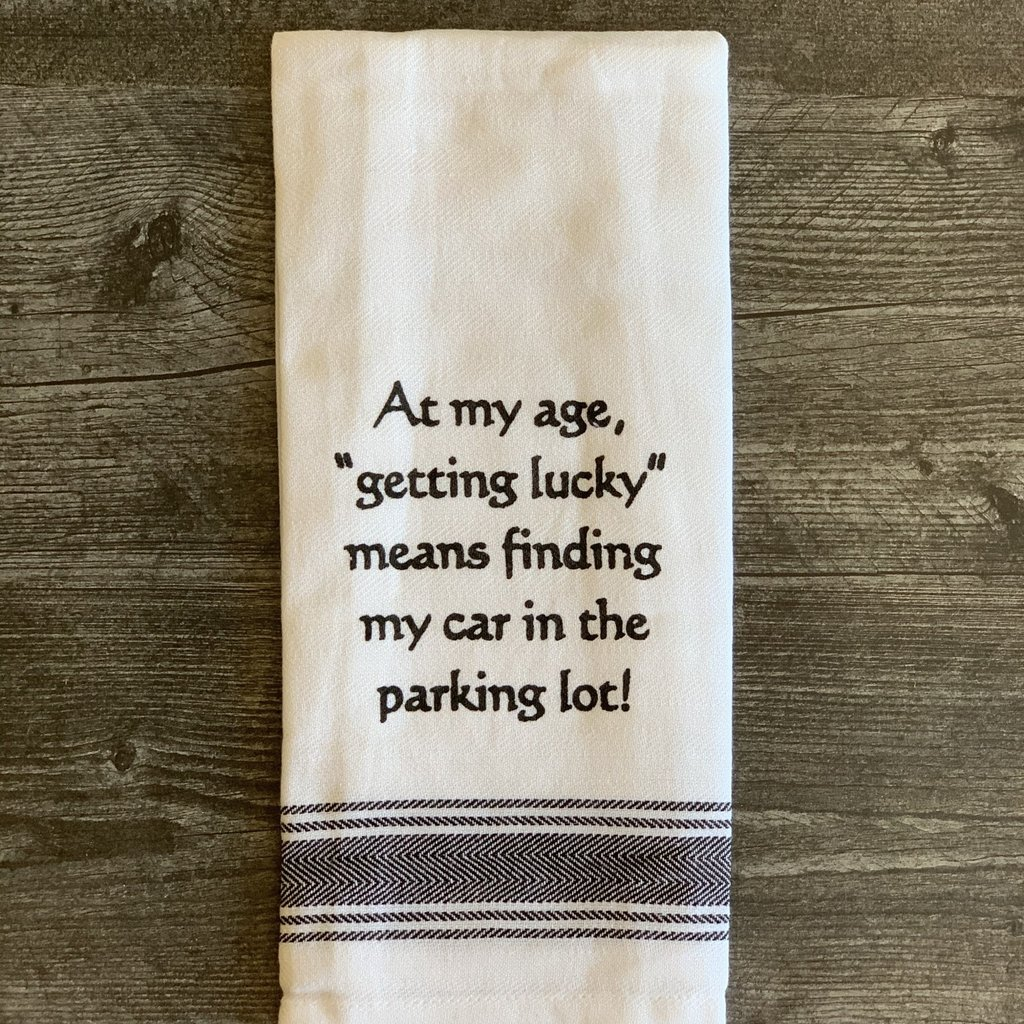 Wild Hare Designs White Cotton Towel - At my age getting lucky means...