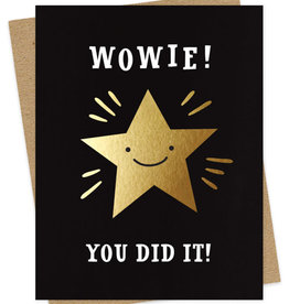 Wowie! You Did It!