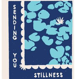 Sending You Stillness
