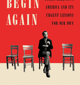 Begin Again: James Baldwin's America