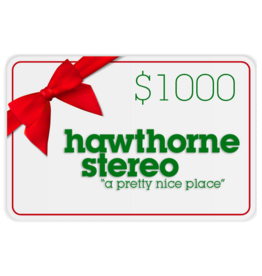 Hawthorne Stereo Gift Card for In-Store Use $1000