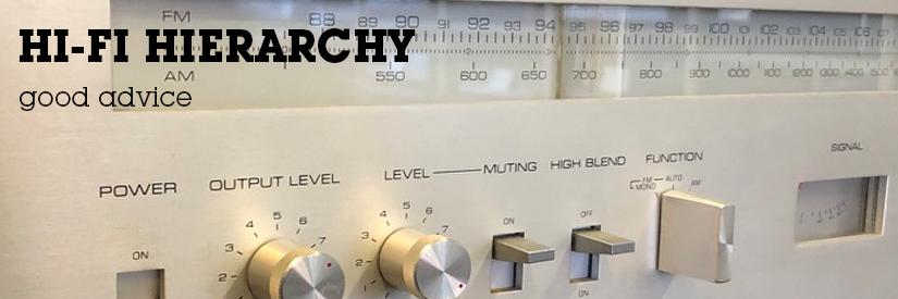 Hi-Fi Hierarchy