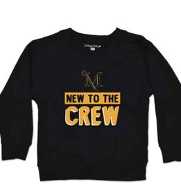 """New To The Crew"" Crewneck Sweatshirt"