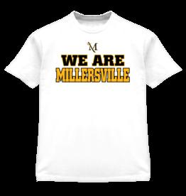 We Are Millersville Tee