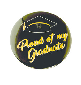 """Proud Of My Graduate"" Button"