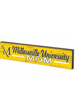 Millersville Mom Table Top Stick