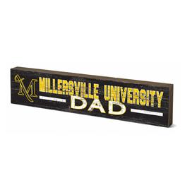 Millersville Dad Table Top Stick