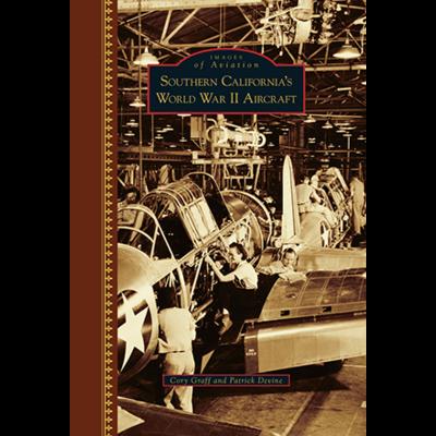 Southern California's WW II Aircraft Book