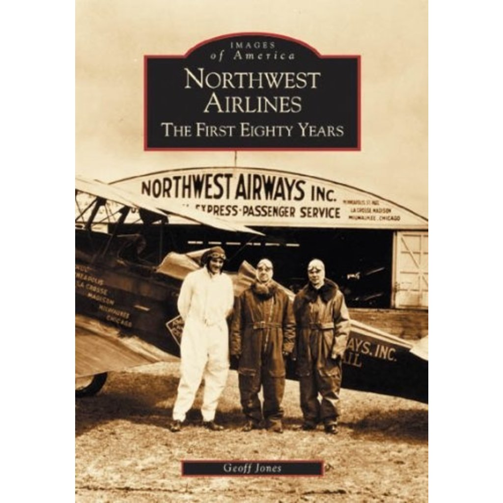 Northwest Airlines The First Eighty Years