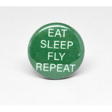 Pinback Button Eat, Sleep, Fly Repeat
