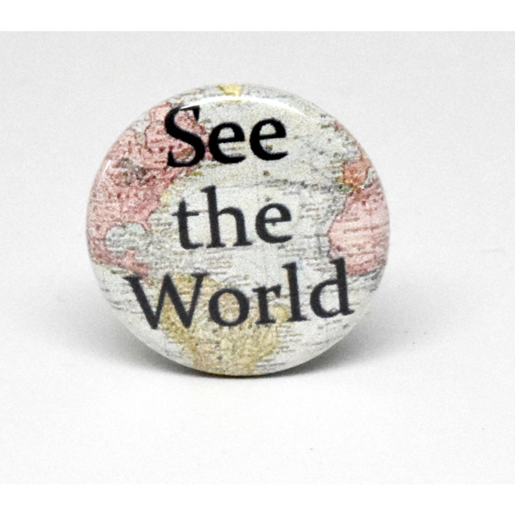 Pinback Button See the World