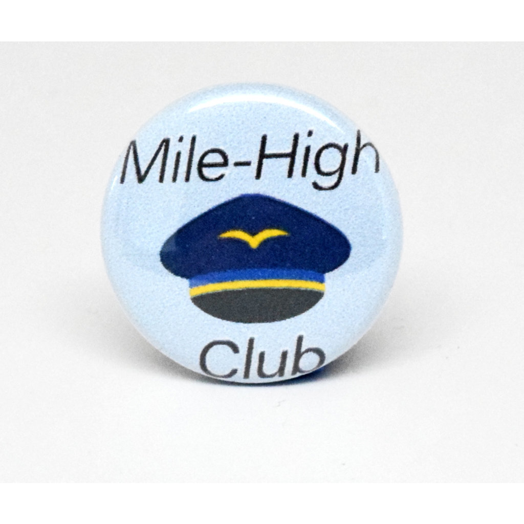 Pinback Button Mile High Club