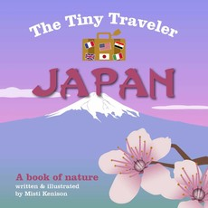 The Tiny Traveler: Japan