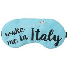 Wake me in Italy Eye Mask
