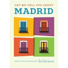 Let Me Tell You About Madrid