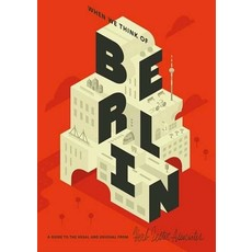 When we think of Berlin, 2nd Edition