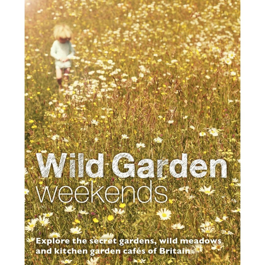 Wild Garden Weekends
