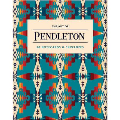 The Art of Pendleton Notes: 20 Notecards and Envelopes